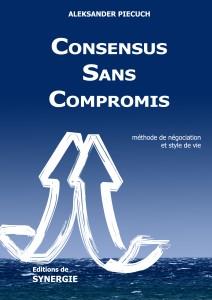 Consensus sans compromis - Aleksander Piecuch